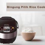Rice cooker memang menjadi kebutuhan utama di rumah untuk menanak nasi dengan mudah tanpa repot. Di pasaran ada banyak sekali pilihan rice cooker dari berbagai merk dengan beragam keunggulannya. Daripada bingung memilih rice cooker mana yang bagus, simak dulu yuk, rekomendasi penanak nasi terbaik pilihan BP-Guide!