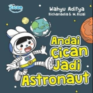 Andai Cican jadi Astronaut