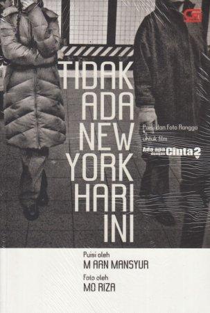 Tidak Ada New York Hari Ini – M. Aan Mansyur