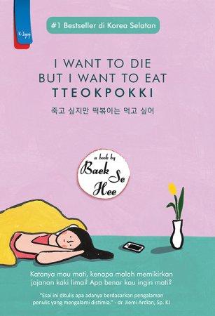 I Want to Die But I Want to Eat Tteokpokki - Baek Se Hee