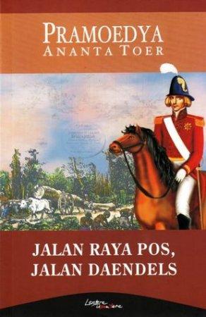 Jalan Raya Pos, Jalan Daendels - Pramoedya Ananta Toer