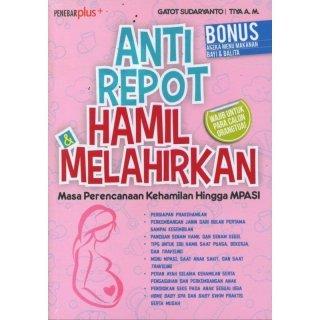 Buku Anti Repot Hamil dan Melahirkan