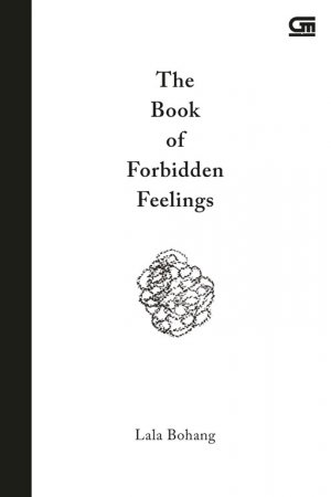 The Book of Forbidden Feelings - Lala Bohang