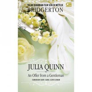 Historical Romance: Tawaran dari Sang Gentleman (An Offer from a Gentleman) -Julia Quinn