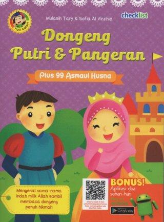 Buku Anak Islam Bergambar Dongeng Putri & Pangeran + 99 Asmaul Husna