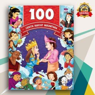 100 Cerita Rakyat Nusantara