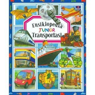 Ensiklopedia Junior: Transportasi