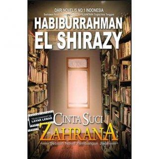 Cinta Suci Zahrana-Habiburrahman El Shirazy