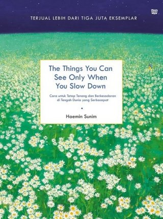 Buku - The Things You Can See Only When You Slow Down oleh Haemin Sunim