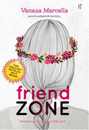 Friend Zone oleh Vanesa Marcella