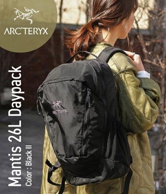 【期間限定送料無料!】ARC'TERYX / アークテリクス : Mantis 26L Daypack -Black II- : リュック マンティス26L バックパック ディパック リュック バッグ カバン アウトドア 軽量 耐久 フェス ハイキング : L06901500 【STD】【DEA】【REA】
