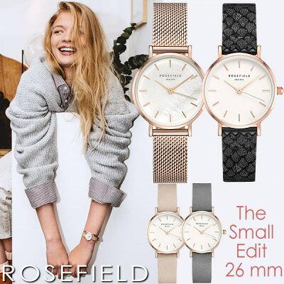 ROSE FIELD ローズフィールド 腕時計 レディース ウォッチ 女性用 革ベルト メッシュベルト 26mm The Small Edit ギフト ブランド 人気