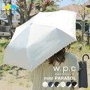 ワールドパーティー w.p.c 日傘 折りたたみ wpc UVカット 晴雨兼用 レース 遮光遮熱 紫外線カット 日除け 紫外線カット率 99% PUコーティング軽量 50cm 紫外線対策 日焼け防止 かわいい