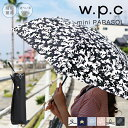 ワールドパーティー w.p.c 日傘 折りたたみ 折りたたみ傘 wpc UVカット 晴雨兼用 遮光遮熱 綿 紫外線カット 日除け 紫外線カット率 90%以上 布 軽量 50cm紫外線対策 日焼け防止 かわいい