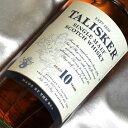 タリスカー ウイスキー タリスカー 10年 Talisker Aged 10 Years スコッチウイスキー/シングルモルト Single Malt Scotch Whisky