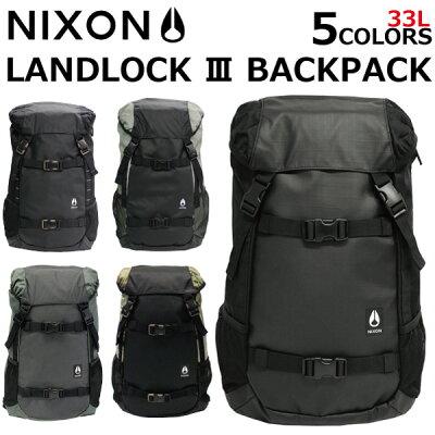 8b7a3ea574f4 NIXON ニクソン Landlock III Backpack ランドロック 3 バックパックリュック リュックサック デイパック スケーター バッグ