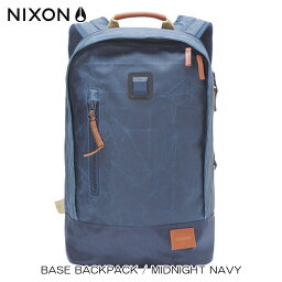 ニクソン ニクソン NIXON 正規販売店 バッグ Base Backpack Midnight Navy NAVY NC21851242-00 D00S20