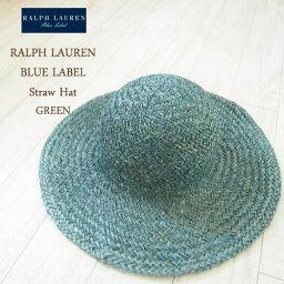 ラルフローレン 【SALE】【BLUE LABEL by Ralph Lauren】ラルフローレン ブルーレーベル ワイド ストローハット/GREEN【あす楽対応】