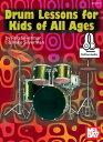キッズ エレキドラム Drum Lessons for Kids of All Ages【電子書籍】[ Rob Silverman ]