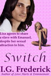 Fred SWITCH  Switch【電子書籍】[ I.G. Frederick ]