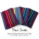 ポールスミス マフラー(レディース) ポールスミス Paul Smith マフラー Neon College Raschel Scarf S30 ストール ラッピング【送料無料】