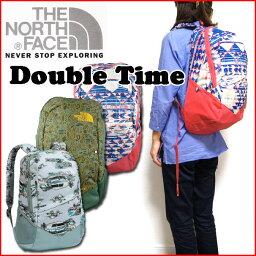 ザ・ノース・フェイス ノースフェイス リュック レディース THE NORTH FACE バックパック DOUBLE TIME ユニセックス back pack デイパック 05P03Dec16