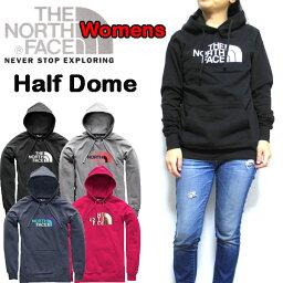 ザ・ノース・フェイス ノースフェイス レディース パーカー THE NORTH FACE HALF DOME HOODIE ハーフドーム プルオーバー 裏起毛 XS S M L