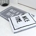バスマットのギフト バスマット モノトーン 【バスマット】HAVE A NICE BATH TIME モノトーン バスマット