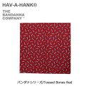 ハバハンク 【スマホエントリ限定P10倍 03/25 10:00〜】HAVE A HANK/ハバハンク バンダナ/バンダナシリーズ/Tossed Bones Red