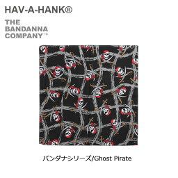 ハバハンク 【スマホエントリーでP10倍!2/18 10時〜】HAVE A HANK/ハバハンク バンダナ/バンダナシリーズ/Ghost Pirate