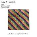 ハバハンク 【スマホエントリ限定P10倍 03/25 10:00〜】HAVE A HANK/ハバハンク バンダナ/バンダナシリーズ/Rainbow Paws