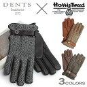 デンツ 手袋(メンズ) 送料無料 デンツ/DENTS 手袋 ハリスツイード ディアスキン(鹿革) カシミア100% ライニング 手袋 ツイード グローブ 全3色DENTS TWEED GLOVE 15-1597 メンズ(男性用) レザーグローブ 本革 裏地 カシミヤ 100% ハンドメイド